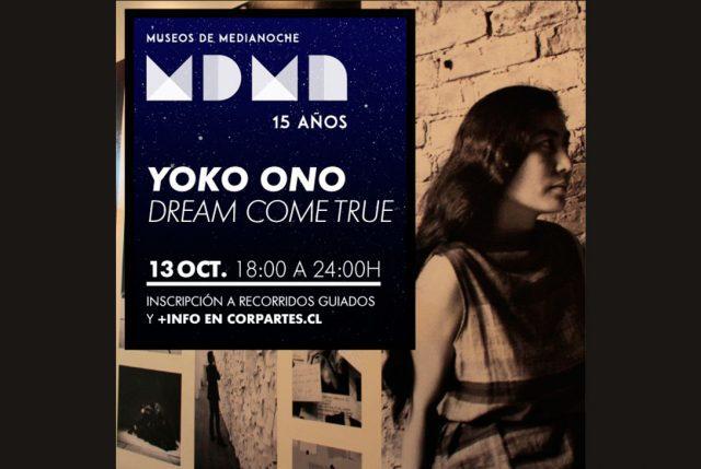 """CorpArtes participa en Museos de Medianoche con """"Yoko Ono: Dream Come True"""""""