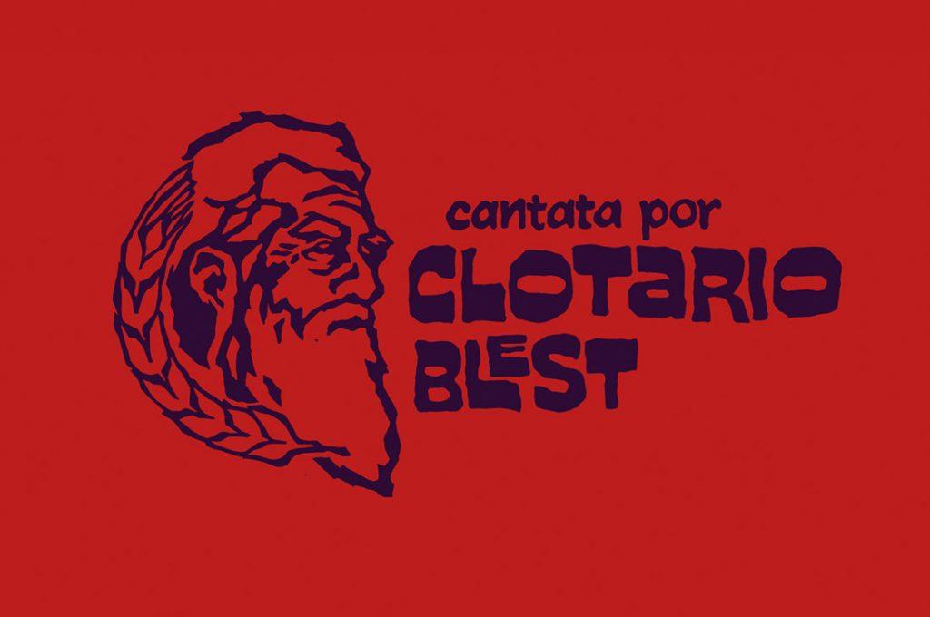 """Estreno """"Cantata por Clotario Blest"""" en homenaje al destacado dirigente social y defensor de los DD.HH"""
