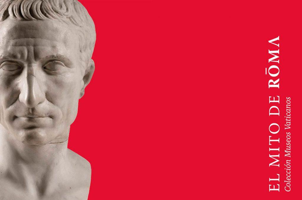 Inaugura nueva exposición- El Mito de Roma. Colección Museos Vaticanos