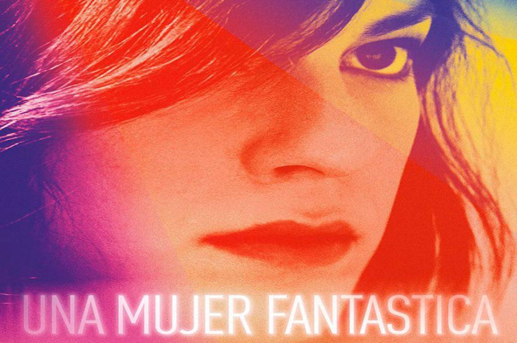 """""""Una Mujer Fantástica"""" va a la carrera del Oscar y es nominada a mejor película extranjera"""