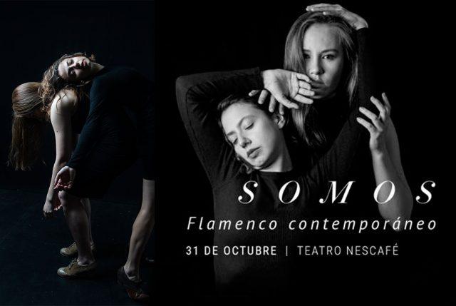 "Montaje ""Somos"", de flamenco contemporáneo llega al Teatro Nescafé"
