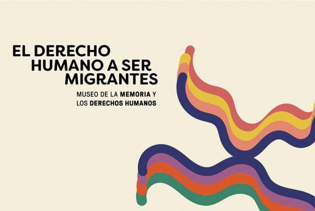 Ciclo conversatorios sobre migración en Museo de la Memoria y los DD.HH.