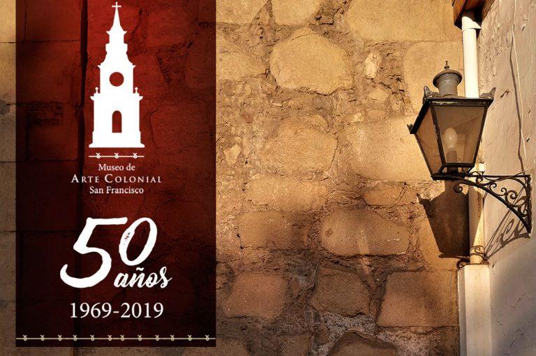 Museo San Francisco celebra sus 50 años con grandes actividades