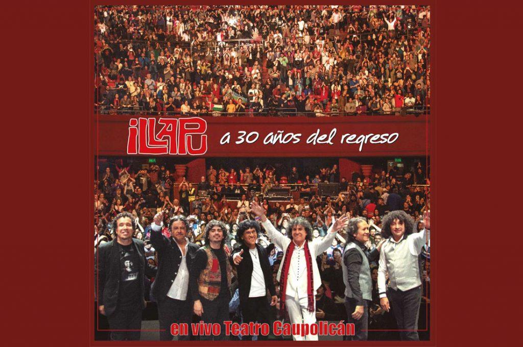 """Illapu lanza nuevo CD +DVD en vivo """"A 30 años del regreso…"""""""