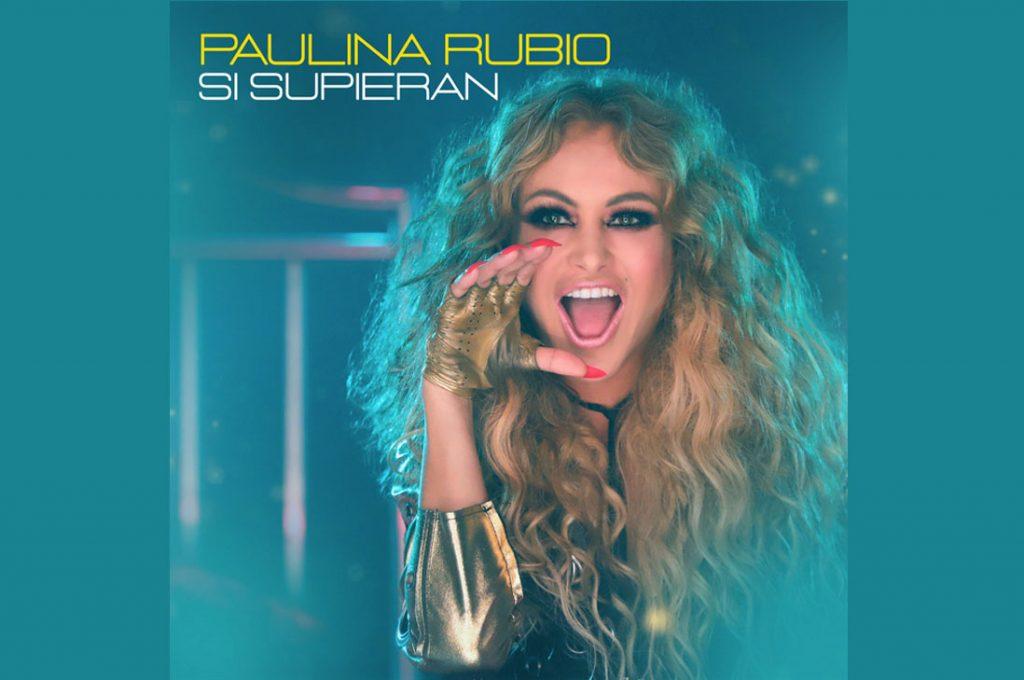 "Paulina Rubio presenta ""Si Supieran"""