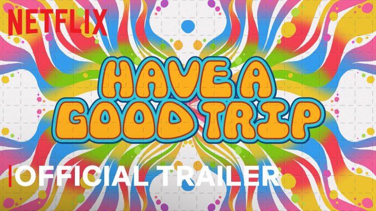 Have a Good Trip, la película de Netflix que revela la experiencia del LSD y los alucinógenos
