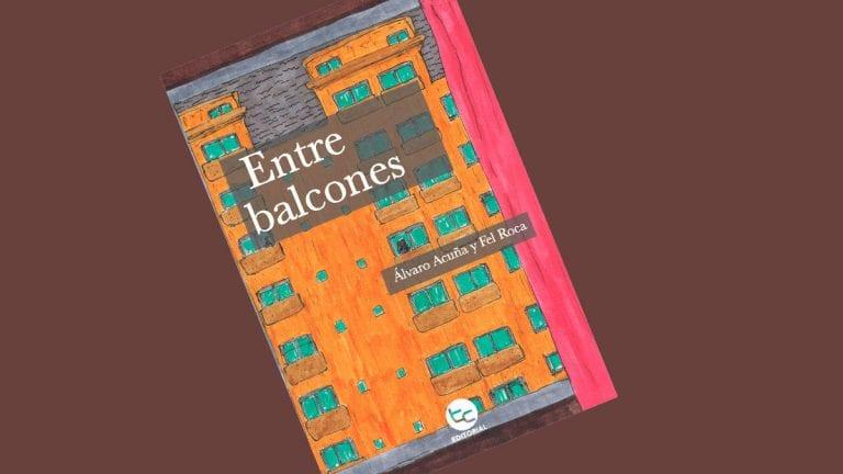 """Entre balcones: La primera novela de amor en pandemia"