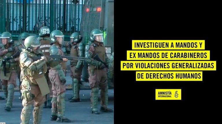 AI pide investigar a generales Yáñez y Rozas por violaciones a los DDHH tras estallido social