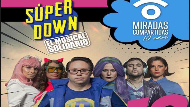"""Musical solidario """"Súper Down"""""""